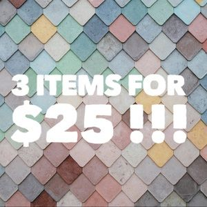 3 items for $25 !!